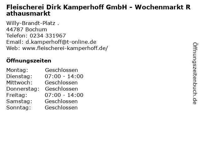 Fleischerei Dirk Kamperhoff GmbH - Wochenmarkt Rathausmarkt in Bochum: Adresse und Öffnungszeiten