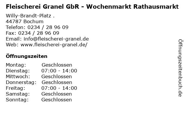 Fleischerei Granel GbR - Wochenmarkt Rathausmarkt in Bochum: Adresse und Öffnungszeiten