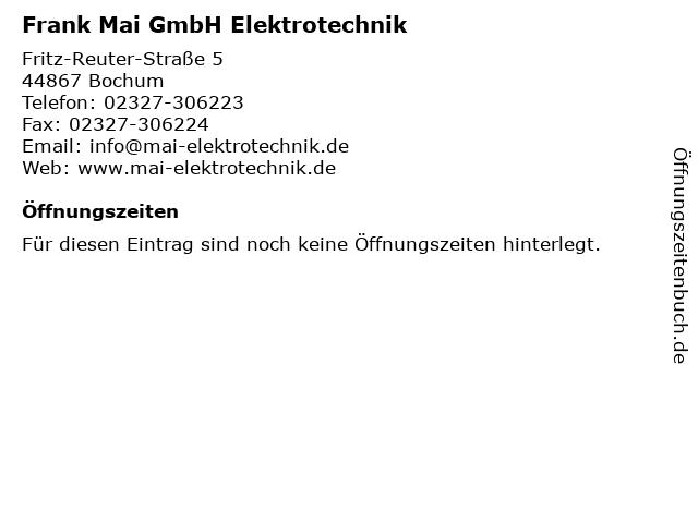 Frank Mai GmbH Elektrotechnik in Bochum: Adresse und Öffnungszeiten