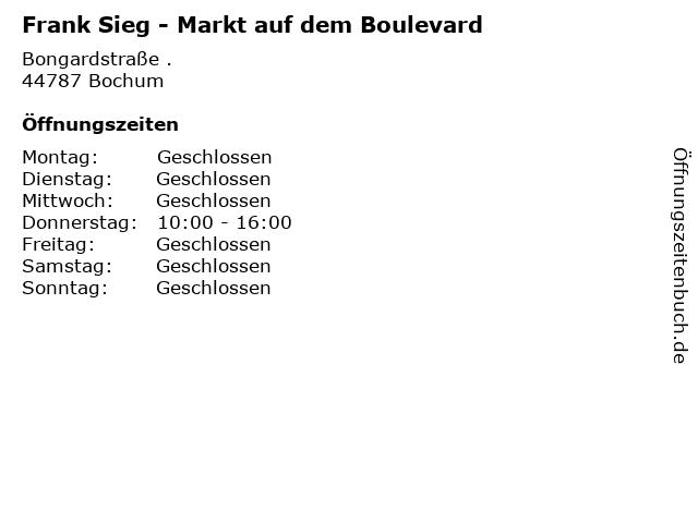 Frank Sieg - Markt auf dem Boulevard in Bochum: Adresse und Öffnungszeiten