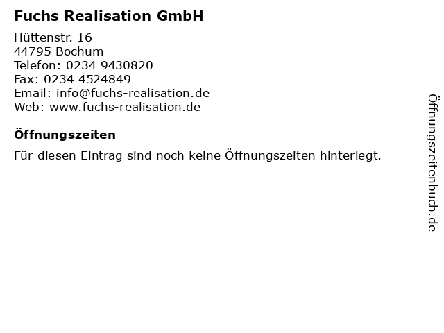 Fuchs Realisation GmbH in Bochum: Adresse und Öffnungszeiten
