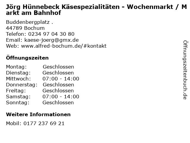 Jörg Hünnebeck Käsespezialitäten - Wochenmarkt / Markt am Bahnhof in Bochum: Adresse und Öffnungszeiten
