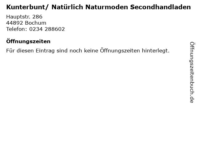 Kunterbunt/ Natürlich Naturmoden Secondhandladen in Bochum: Adresse und Öffnungszeiten