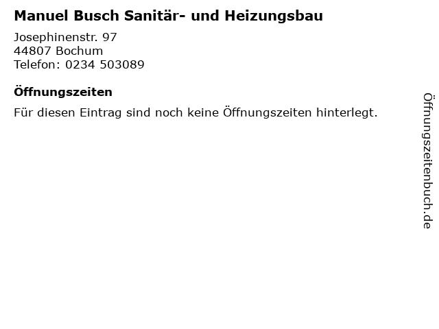 Manuel Busch Sanitär- und Heizungsbau in Bochum: Adresse und Öffnungszeiten