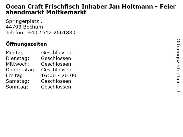 Ocean Craft Frischfisch Inhaber Jan Holtmann - Feierabendmarkt Moltkemarkt in Bochum: Adresse und Öffnungszeiten