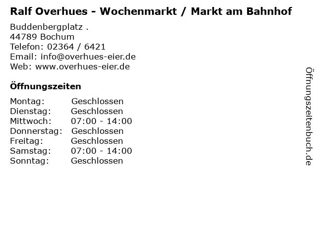 Ralf Overhues - Wochenmarkt / Markt am Bahnhof in Bochum: Adresse und Öffnungszeiten