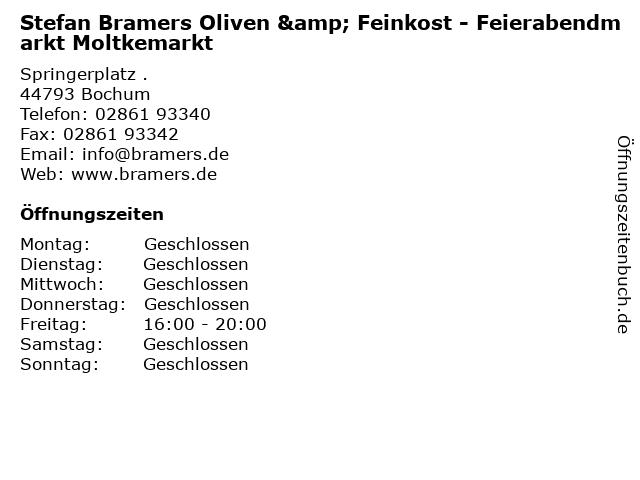 Stefan Bramers Oliven & Feinkost - Feierabendmarkt Moltkemarkt in Bochum: Adresse und Öffnungszeiten