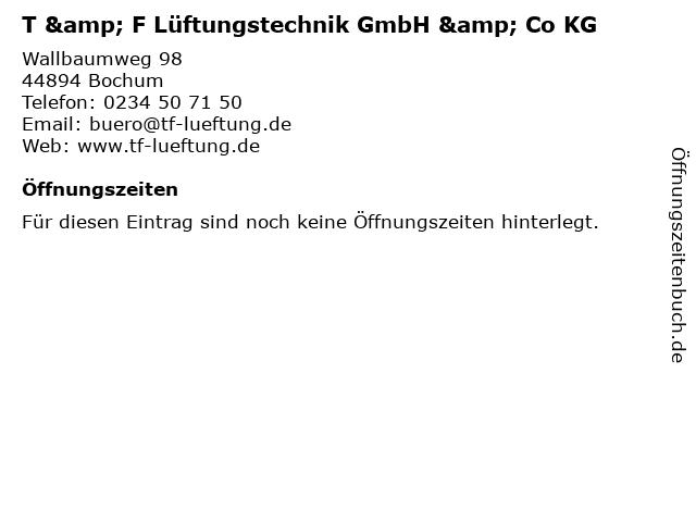 T & F Lüftungstechnik GmbH & Co KG in Bochum: Adresse und Öffnungszeiten