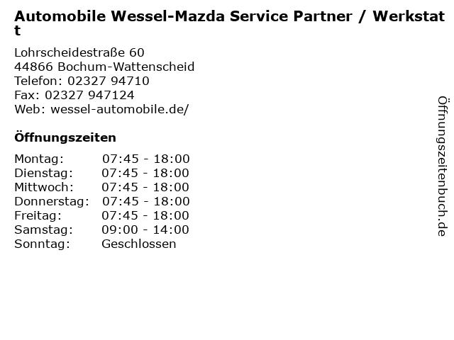 Automobile Wessel-Mazda Service Partner / Werkstatt in Bochum-Wattenscheid: Adresse und Öffnungszeiten