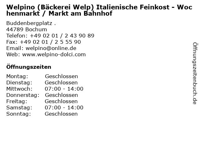 Welpino (Bäckerei Welp) Italienische Feinkost - Wochenmarkt / Markt am Bahnhof in Bochum: Adresse und Öffnungszeiten