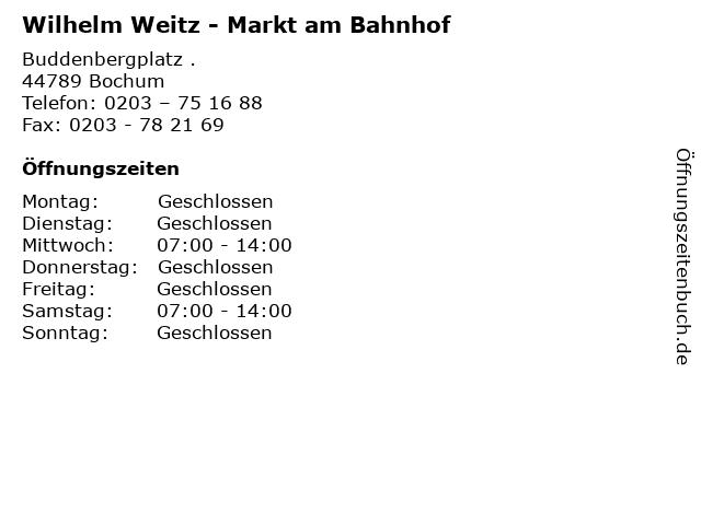 Wilhelm Weitz - Markt am Bahnhof in Bochum: Adresse und Öffnungszeiten