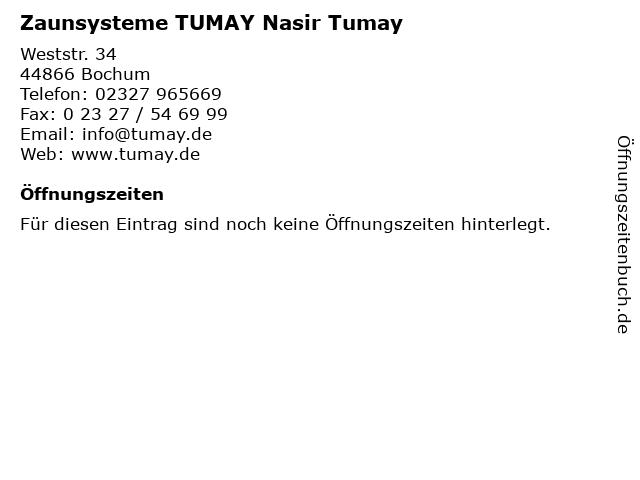 Zaunsysteme TUMAY Nasir Tumay in Bochum: Adresse und Öffnungszeiten