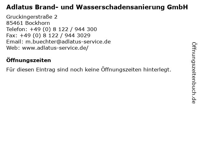 Adlatus Brand- und Wasserschadensanierung GmbH in Bockhorn: Adresse und Öffnungszeiten
