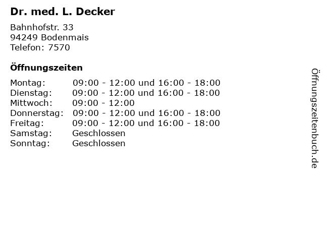 Dr. med. L. Decker in Bodenmais: Adresse und Öffnungszeiten
