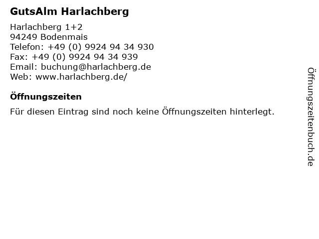 GutsAlm Harlachberg in Bodenmais: Adresse und Öffnungszeiten