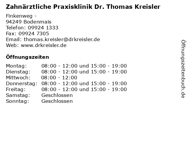 Zahnärztliche Praxisklinik Dr. Thomas Kreisler in Bodenmais: Adresse und Öffnungszeiten