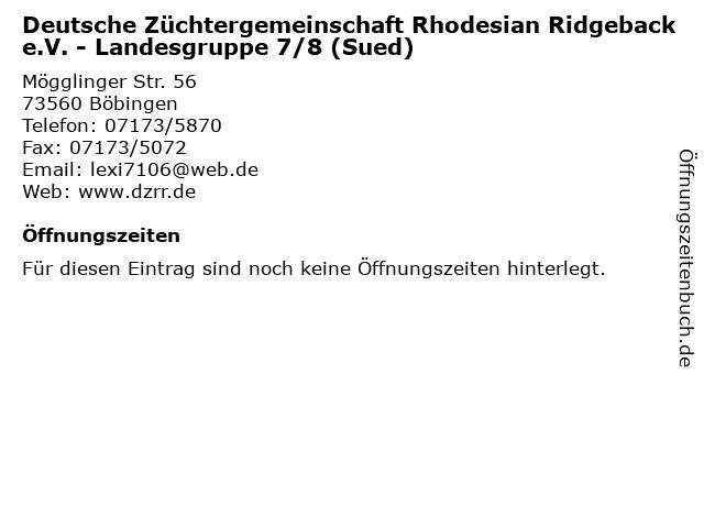 Deutsche Züchtergemeinschaft Rhodesian Ridgeback e.V. - Landesgruppe 7/8 (Sued) in Böbingen: Adresse und Öffnungszeiten
