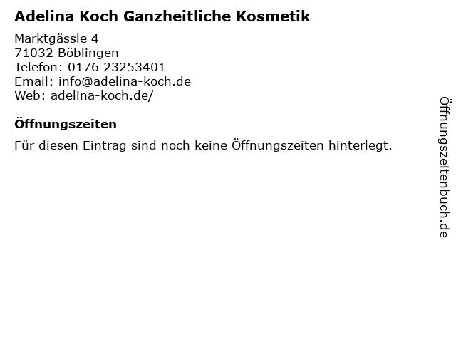 Adelina Koch Ganzheitliche Kosmetik in Böblingen: Adresse und Öffnungszeiten