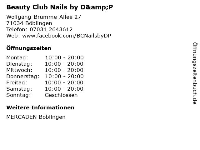 Beauty Club Nails by D&P in Böblingen: Adresse und Öffnungszeiten