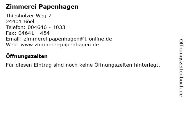 Zimmerei Papenhagen in Böel: Adresse und Öffnungszeiten