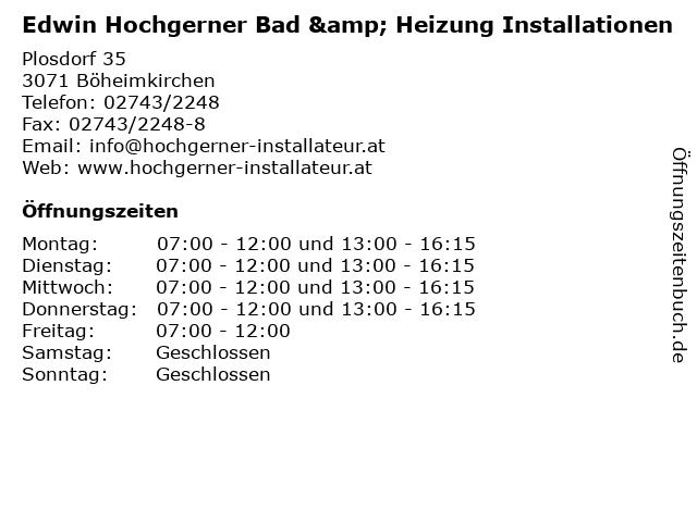 Edwin Hochgerner Bad & Heizung Installationen in Böheimkirchen: Adresse und Öffnungszeiten