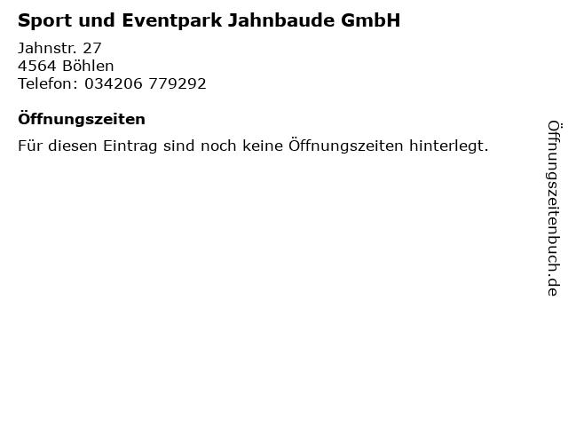 Sport und Eventpark Jahnbaude GmbH in Böhlen: Adresse und Öffnungszeiten