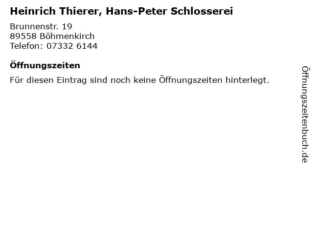 Heinrich Thierer, Hans-Peter Schlosserei in Böhmenkirch: Adresse und Öffnungszeiten