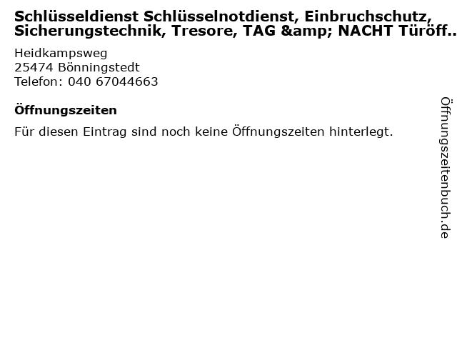 Schlüsseldienst Schlüsselnotdienst, Einbruchschutz, Sicherungstechnik, Tresore, TAG & NACHT Türöffnung e.K in Bönningstedt: Adresse und Öffnungszeiten