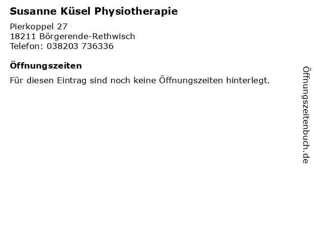 Susanne Küsel Physiotherapie in Börgerende-Rethwisch: Adresse und Öffnungszeiten