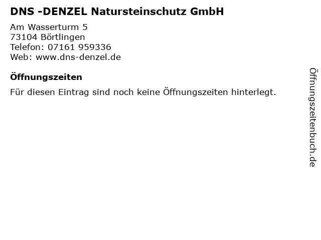 DNS -DENZEL Natursteinschutz GmbH in Börtlingen: Adresse und Öffnungszeiten