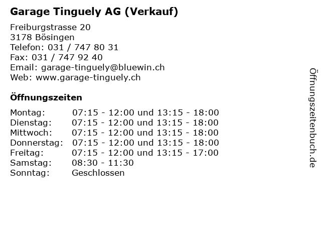 Garage Tinguely AG (Verkauf) in Bösingen: Adresse und Öffnungszeiten