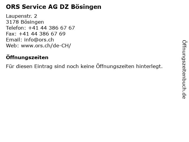 ORS Service AG DZ Bösingen in Bösingen: Adresse und Öffnungszeiten