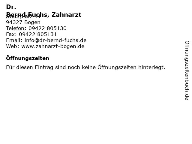 ᐅ öffnungszeiten Bernd Fuchs Zahnarzt Stadtplatz 11 In Bogen