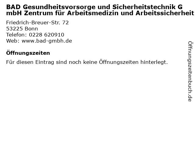 BAD Gesundheitsvorsorge und Sicherheitstechnik GmbH Zentrum für Arbeitsmedizin und Arbeitssicherheit in Bonn: Adresse und Öffnungszeiten