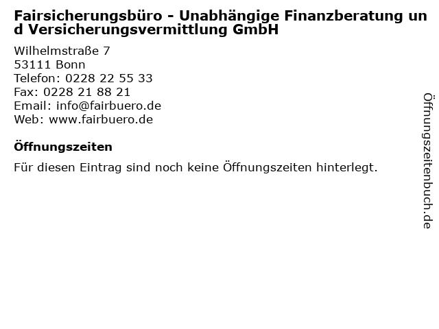Fairsicherungsbüro - Unabhängige Finanzberatung und Versicherungsvermittlung GmbH in Bonn: Adresse und Öffnungszeiten