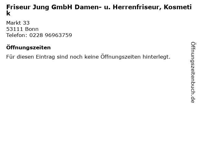 Friseur Jung GmbH Damen- u. Herrenfriseur, Kosmetik in Bonn: Adresse und Öffnungszeiten