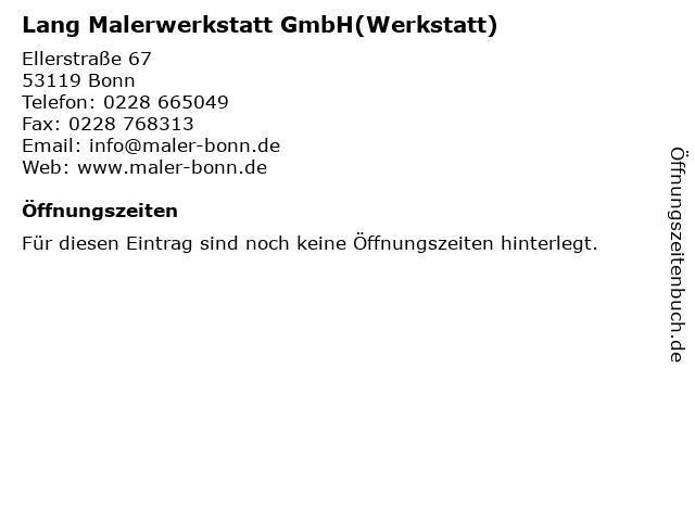 Lang Malerwerkstatt GmbH(Werkstatt) in Bonn: Adresse und Öffnungszeiten