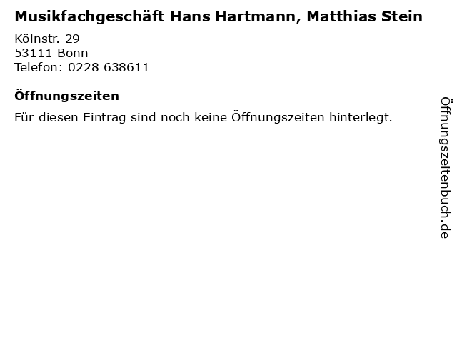 Musikfachgeschäft Hans Hartmann, Matthias Stein in Bonn: Adresse und Öffnungszeiten