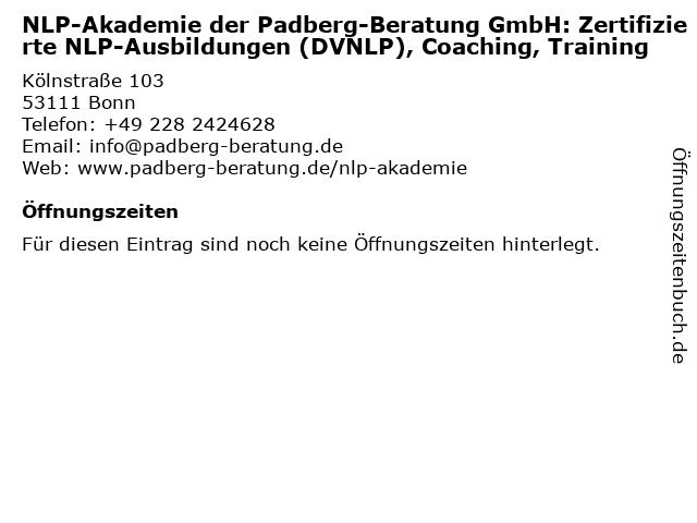 NLP-Akademie der Padberg-Beratung GmbH: Zertifizierte NLP-Ausbildungen (DVNLP), Coaching, Training in Bonn: Adresse und Öffnungszeiten