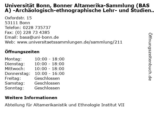 Universität Bonn, Bonner Altamerika-Sammlung (BASA) -Archäologisch-ethnographische Lehr- und Studiensammlung in Bonn: Adresse und Öffnungszeiten