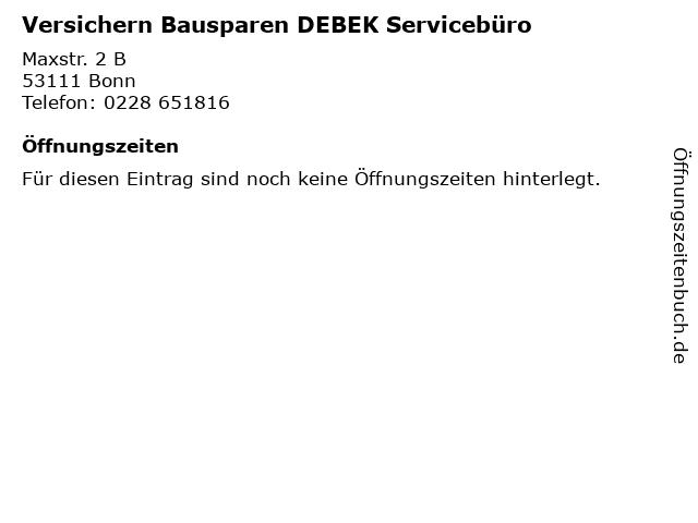 Versichern Bausparen DEBEK Servicebüro in Bonn: Adresse und Öffnungszeiten