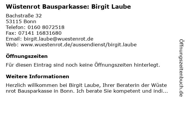 Wüstenrot Bausparkasse: Birgit Laube in Bonn: Adresse und Öffnungszeiten