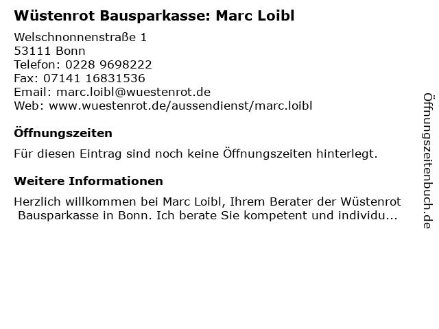 Wüstenrot Bausparkasse: Marc Loibl in Bonn: Adresse und Öffnungszeiten