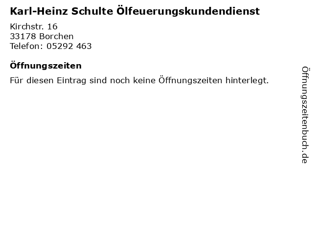 Karl-Heinz Schulte Ölfeuerungskundendienst in Borchen: Adresse und Öffnungszeiten