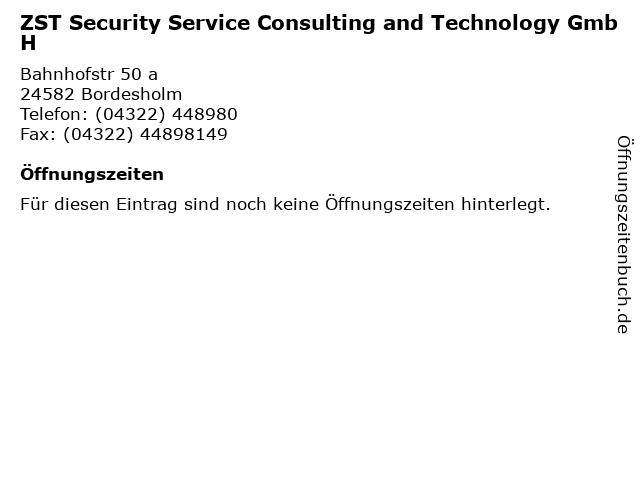 ZST Security Service Consulting and Technology GmbH in Bordesholm: Adresse und Öffnungszeiten