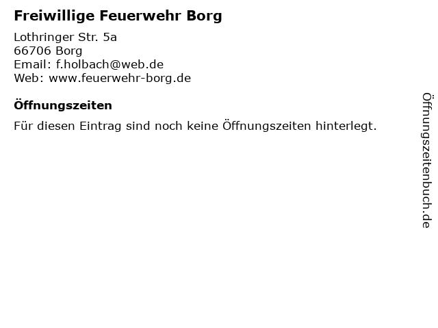 Freiwillige Feuerwehr Borg in Borg: Adresse und Öffnungszeiten