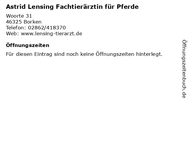 Astrid Lensing Fachtierärztin für Pferde in Borken: Adresse und Öffnungszeiten
