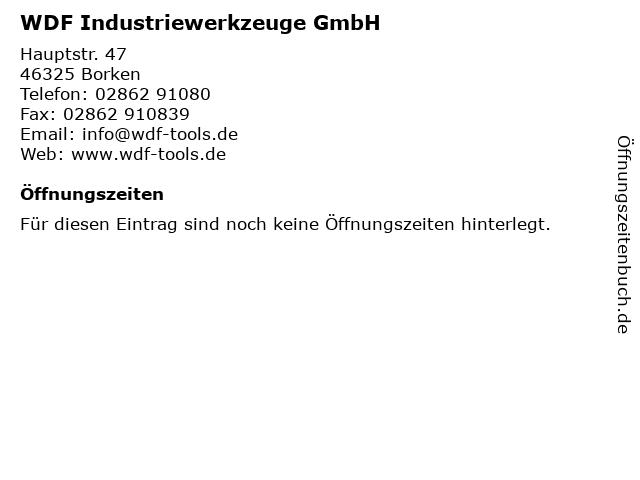 WDF Industriewerkzeuge GmbH in Borken: Adresse und Öffnungszeiten