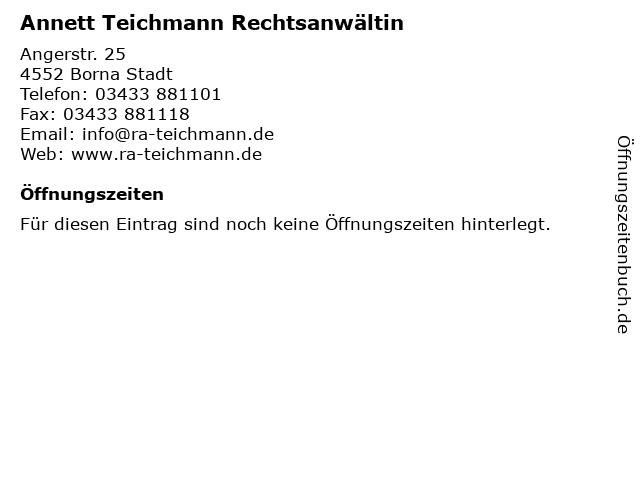 Annett Teichmann Rechtsanwältin in Borna Stadt: Adresse und Öffnungszeiten