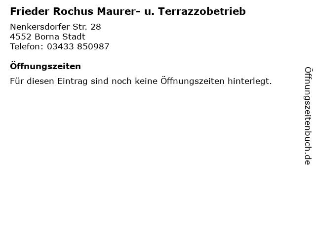 Frieder Rochus Maurer- u. Terrazzobetrieb in Borna Stadt: Adresse und Öffnungszeiten